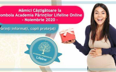 Mămici Câștigătoare la Tombola Academia Părinților Lifeline Online – Noiembrie 2020