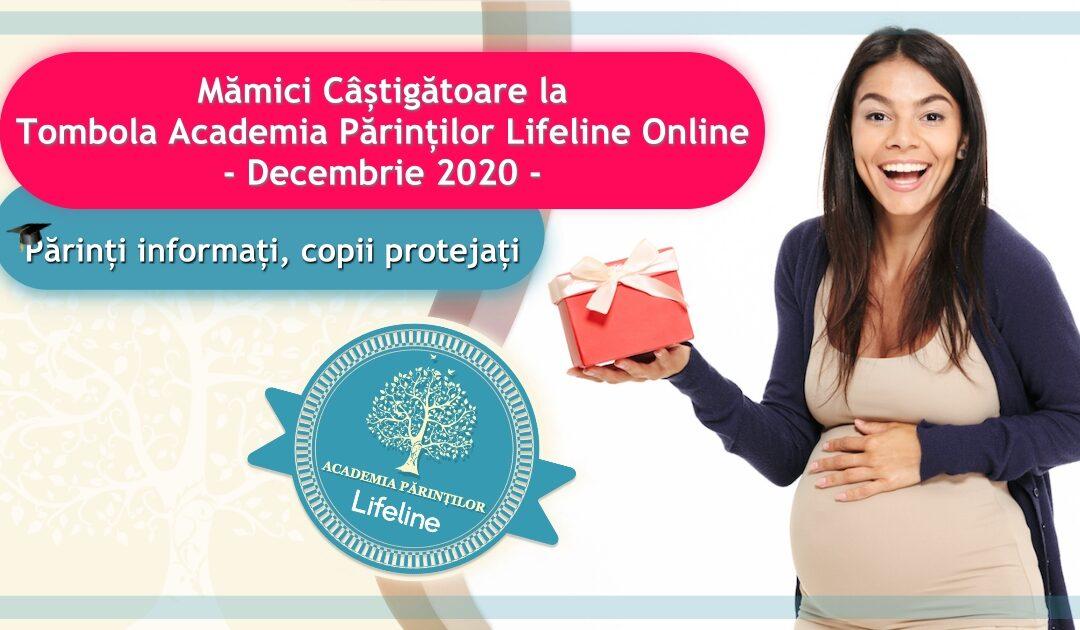 Mămici Câștigătoare la Tombola Academia Părinților Lifeline Online – Decembrie 2020